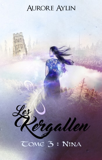 Les Kergallen- Tome 3 : Nina d'Aurore Aylin T3v2pr10