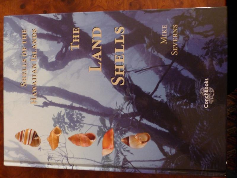 Shells of the Hawaiian Islands : The Land Shells par Mike Severns P1000219