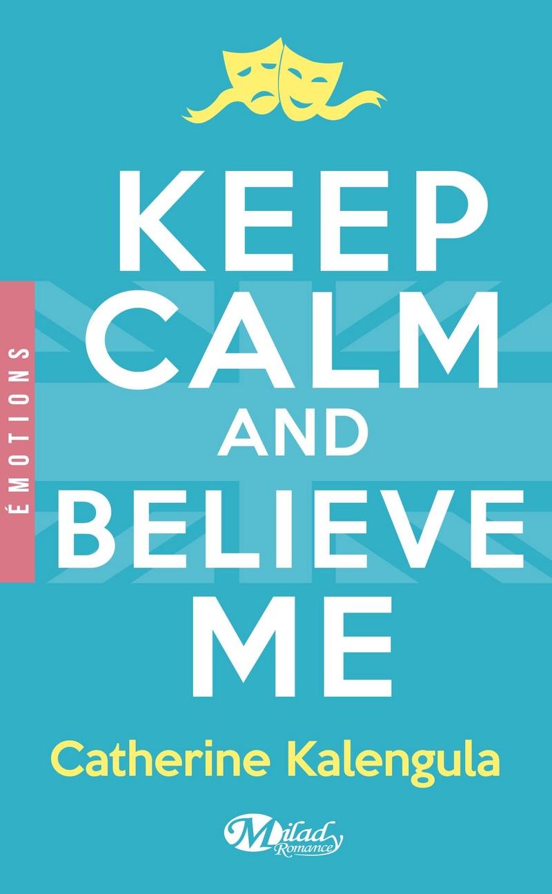 Keep Calm and Believe Me de Catherine Kalengula 71urcz10