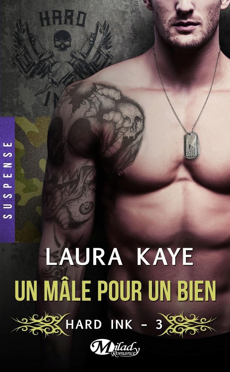 Hard Ink - Tome 3: Un Mâle pour un Bien de Laura Kaye 81f0c210