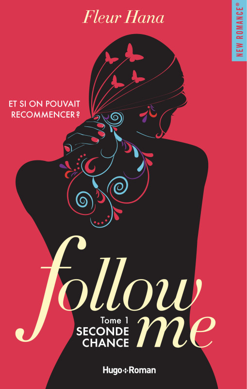 Follow me - Tome 1 : Seconde Chance de Fleur Hana 97827510