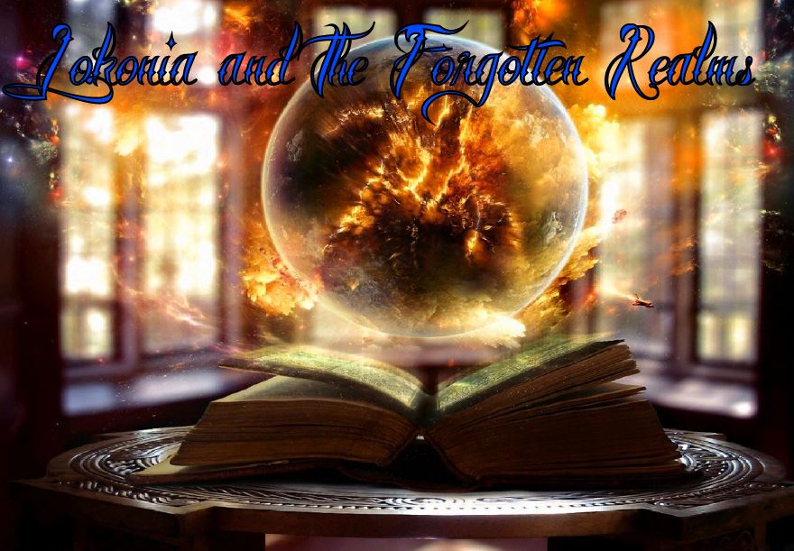 Lokonia and the Forgotten Realms