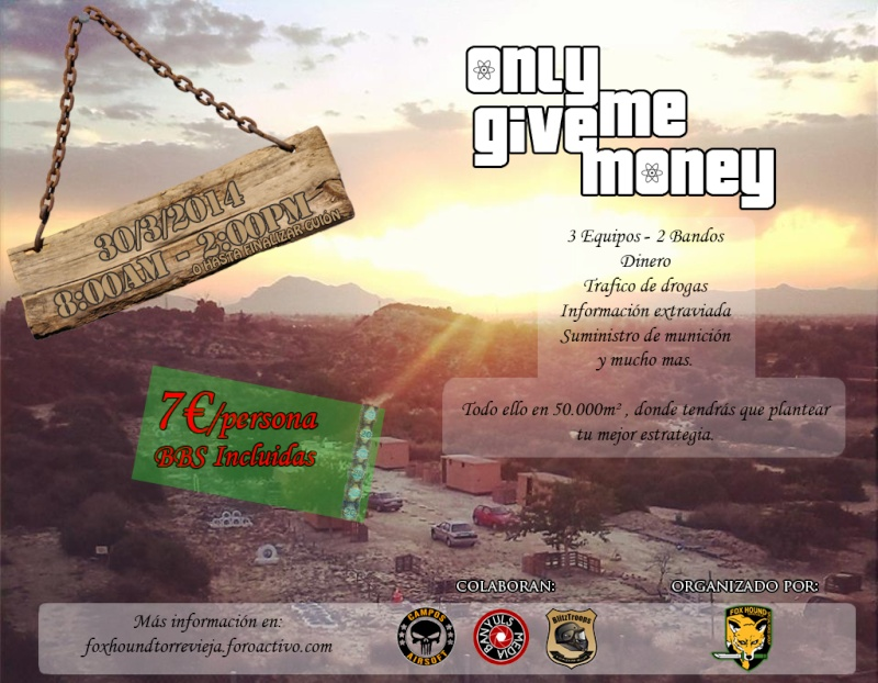 Only give me money - 30/3/2014 Cartel13