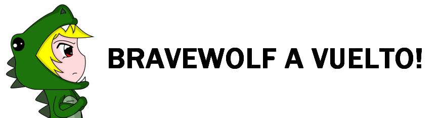 BraveWolf a Vuelto Bwxd10