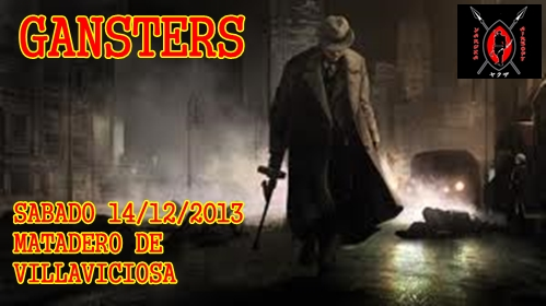 GANSTERS SABADO 14/12/2013 MATADERO DE VILLAVICIOSA Cartel19