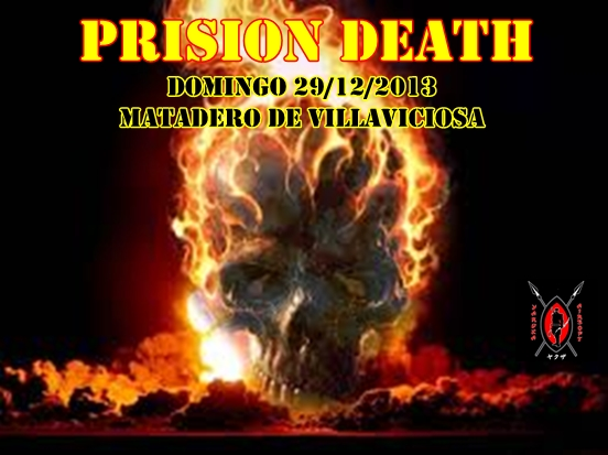 PRISION DEATH DOMINGO 29/12/2013 MATADERO DE VILLAVICIOSA Cartel20