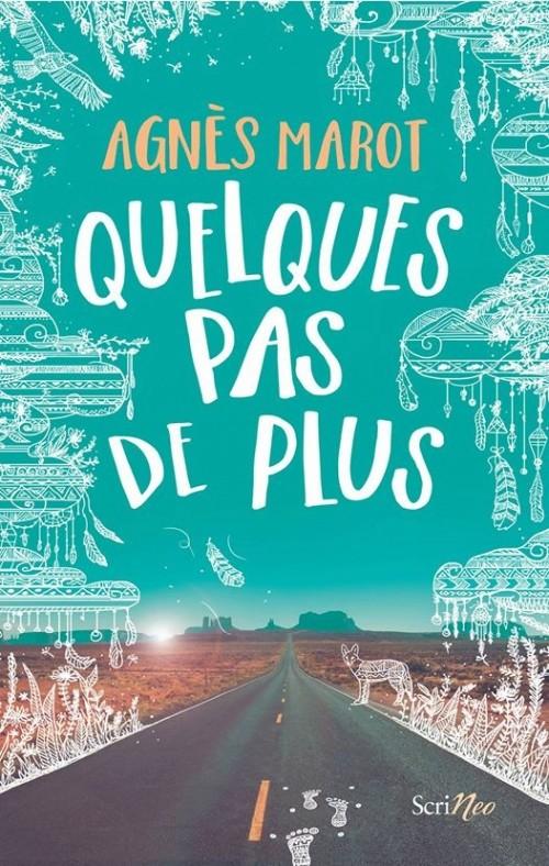[Editions Scrineo] Quelques pas de plus d'Agnès Marot Couv1510