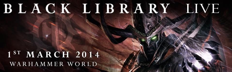 [Black Library Live 2014] - Centralisation des news 26-02-10