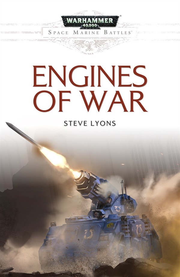[Space Marine Battles] Engines of War de Steve Lyons - Novella Engine10