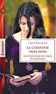Chevaliers des terres de Champagne - Tome 5: La comtesse sans nom de Carol Townend 81jdgc10