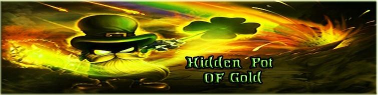 HIDDEN POT OF GOLD Hidden10