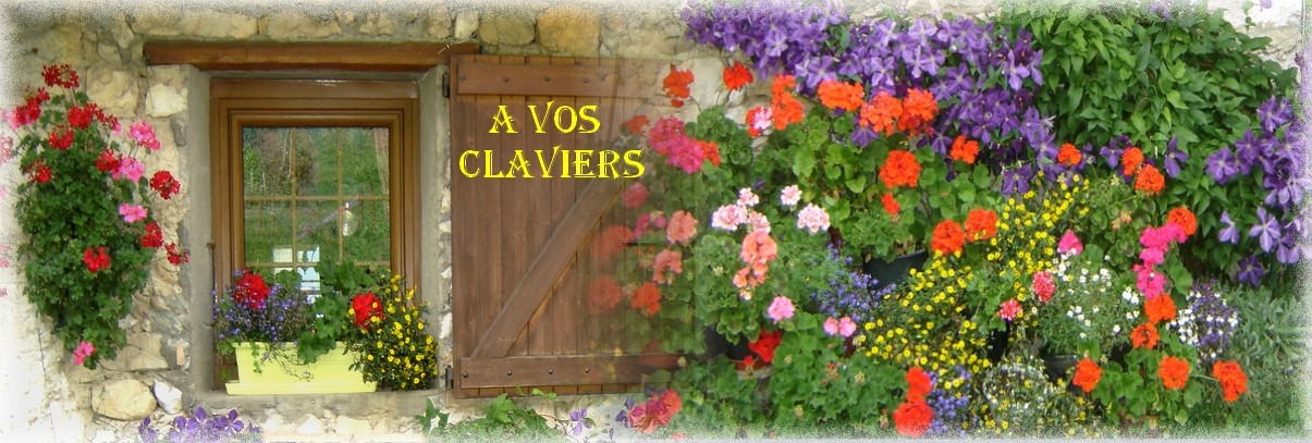 A vos claviers