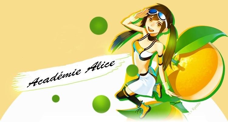 Bienvenue sur le forum Académie Alice !