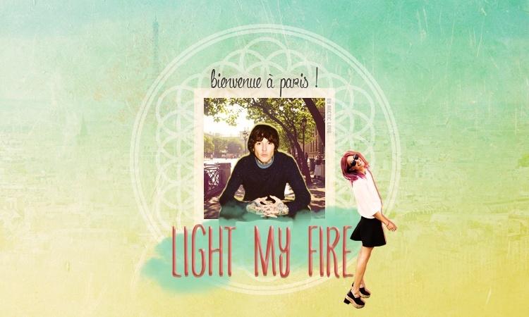 Light My Fire : London Calling