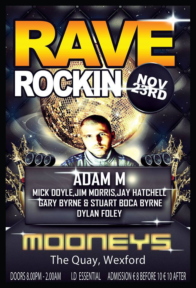 Rave Rockin Presents ADAM M 23rd November 2013 Ravero10