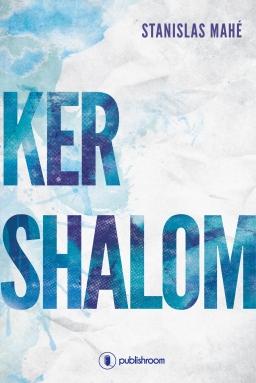 [Éditions Publishroom] Ker Shalom de Stanislas Mahé Cover_15