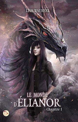 WAUREEL Liah - Le monde d'Elianor - Tome 1 092_le10