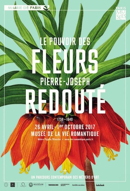 Exposition : Le pouvoir des fleurs, Pierre-Joseph Redouté. Musée de la vie romantique (Paris) Affich11