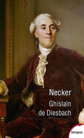 Biographie : Necker. De Ghislain de Diesbach Necker10