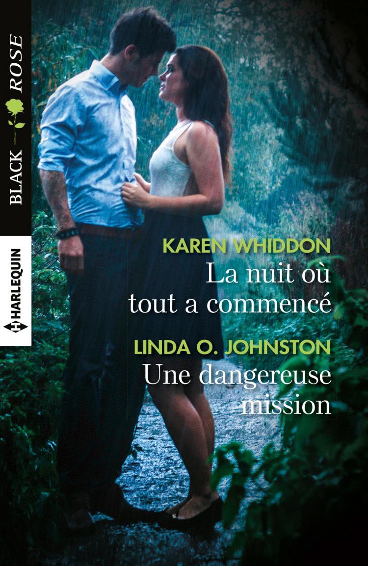 WHIDDON Karen et JOHNSTON Linda O. - La nuit où tout a commencé / Une dangereuse mission  Nuit_c10