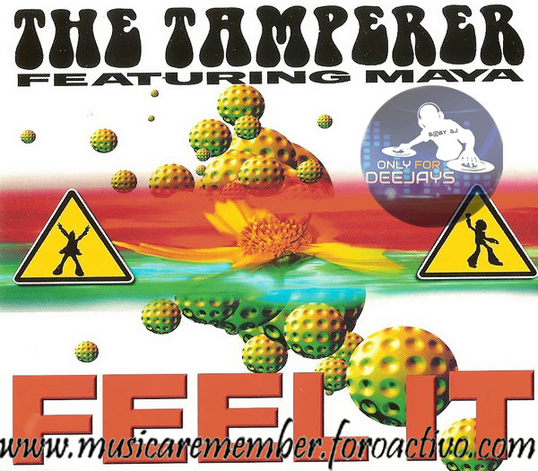 The Tamperer Feat. Maya – Feel It (MXCD)[1998]{FLAC} Fronta14