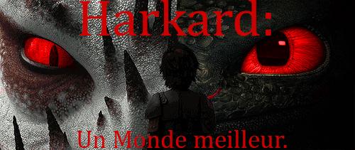 Harkard : Un monde meilleur - Page 2 Harkar10