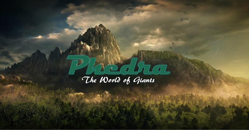 Phedra, the World of Giants