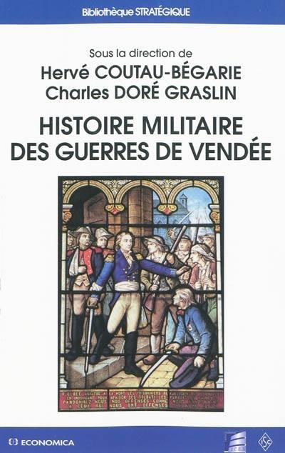 """""""Histoire militaire des guerres de Vendée"""" 8210"""