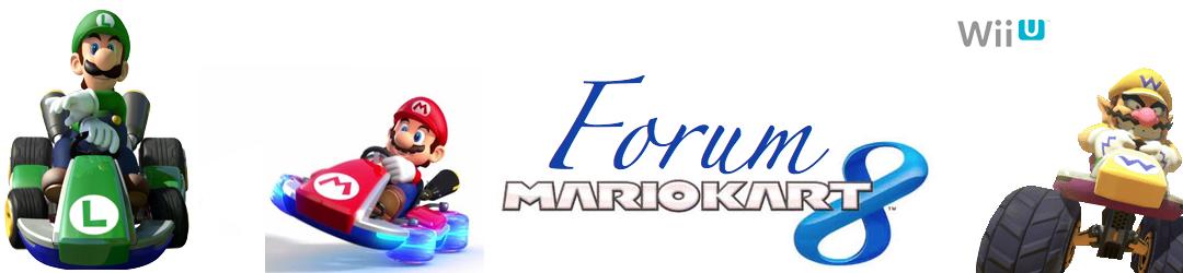 Forum Mario Kart 8