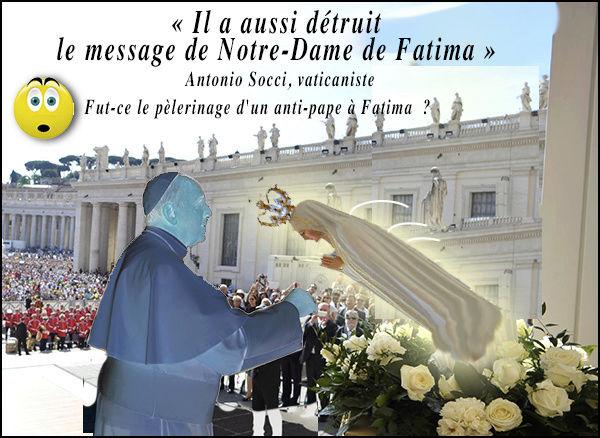 François : il a aussi détruit le Message de Notre-Dame de Fatima ! New10