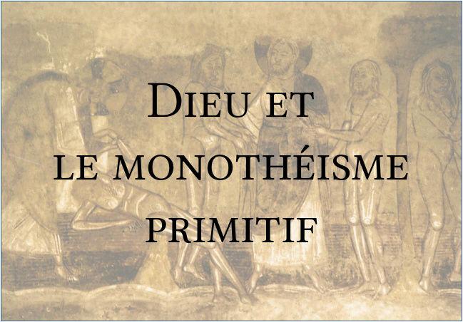 Dieu et le monothéisme primitif (Abbé de Broglié) Dieu_e10