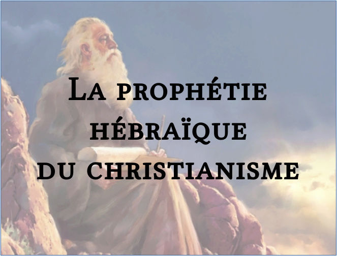 La prophétie hébraïque du Christianisme La_pro10