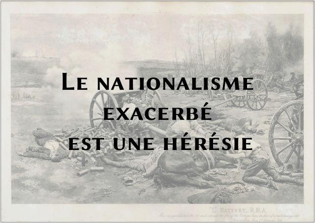 Le nationalisme exacerbé est une hérésie Le_nat10