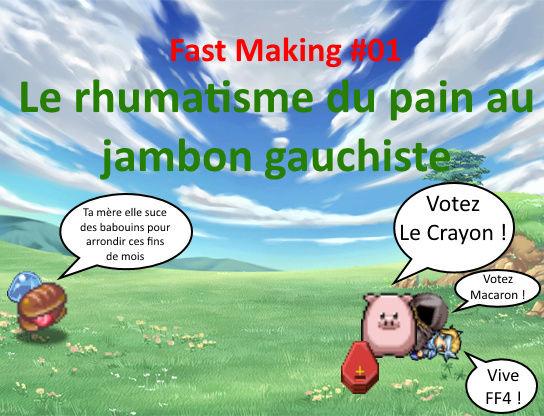 Fast Making #01 - Le rhumatisme du pain au jambon gauchiste Plain10