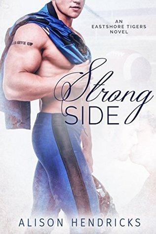 Eastshore Tigers - Tome 1 : Strong Side de Alison Hendricks 28668210