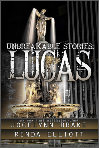 Unbreakable Bonds - Tome 1.5 : Unbreakable Stories, Lucas de Jocelynn Drake et Rinda Elliott 30169310