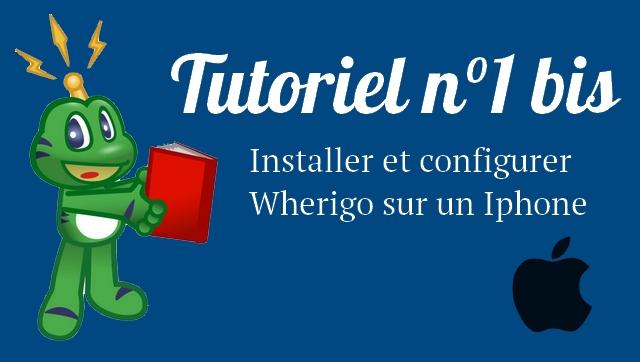 Installer et configurer Wherigo (Iphone) Tutori12