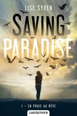Saving paradise - Tome 1 : En proie au rêve de Lise Syven Saving10