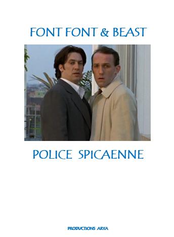FONT FONT et BEAST : POLICE SPICAENNE Ertg10
