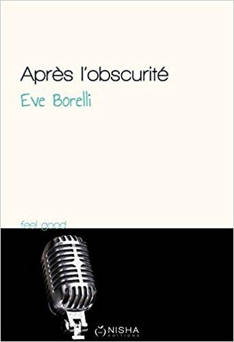 Après l'obscurité d'Eve Borelli 31lsjj10