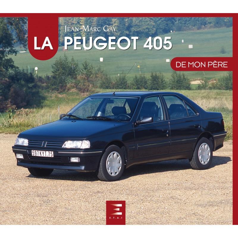 """Livre """"La Peugeot 405 de mon père"""" - Edition ETAI La-peu11"""