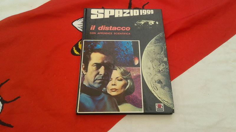Spazio 1999 Il Distacco 1 edizione 1976 20170580