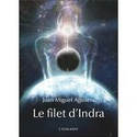 [Aguilera, Juan Miguel]  Le filet d'Indra Le_fil11