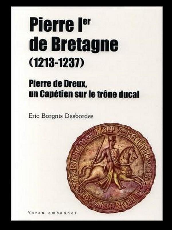 Pierre Ier de Bretagne, un Capétien sur le trône ducal breton. 019