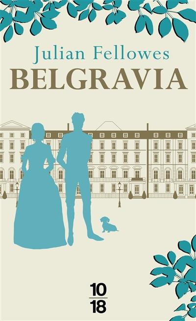 Belgravia de Julian Fellowes Bel10