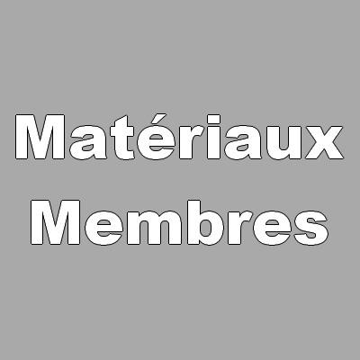 Matériaux des membres