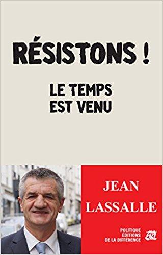 Présidentielles : Jean Lassalle publie Résistons, le temps est venu ! Jean_l10