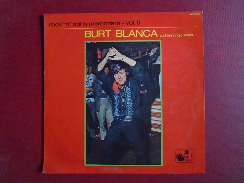Burt Blanca and the King Creole's lp 33 tours Dsc06640