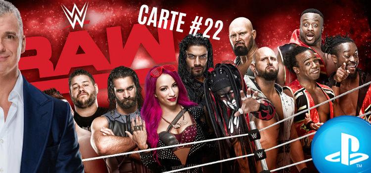 #RAW22 - MANIA WEEK (27/03/17 au 02/04/17) Raw_2210