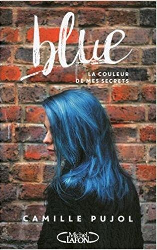 BLUE, LA COULEUR DE MES SECRETS de Camille Pujol 51b34o10